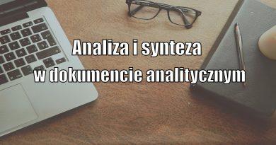 Analiza i synteza w dokumencie analitycznym