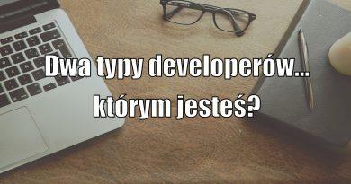 Dwa typy developerów – którym jesteś?