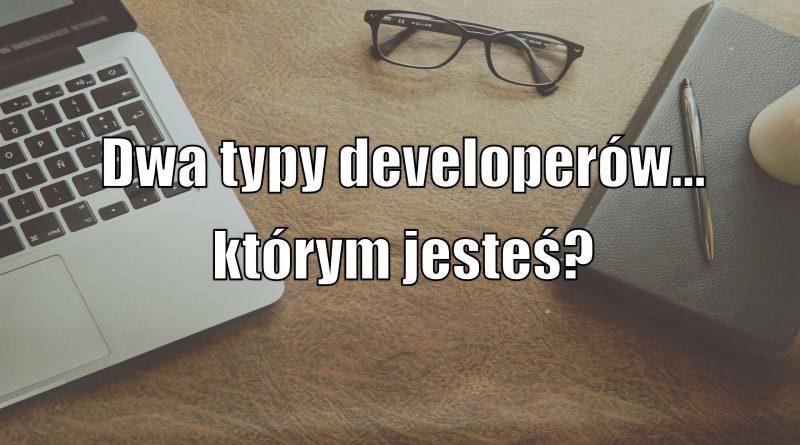 Dwa typy developerów