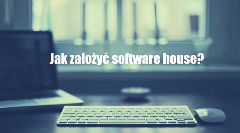 Jak założyć software house?