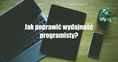 Jak poprawić wydajność programisty?