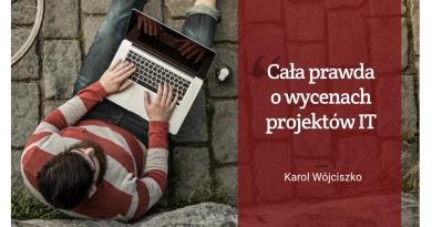 Cała prawda o wycenach projektów IT