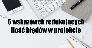 redukcja ilości błędów w projekcie