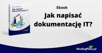 Jak napisać dokumentację IT? – ebook